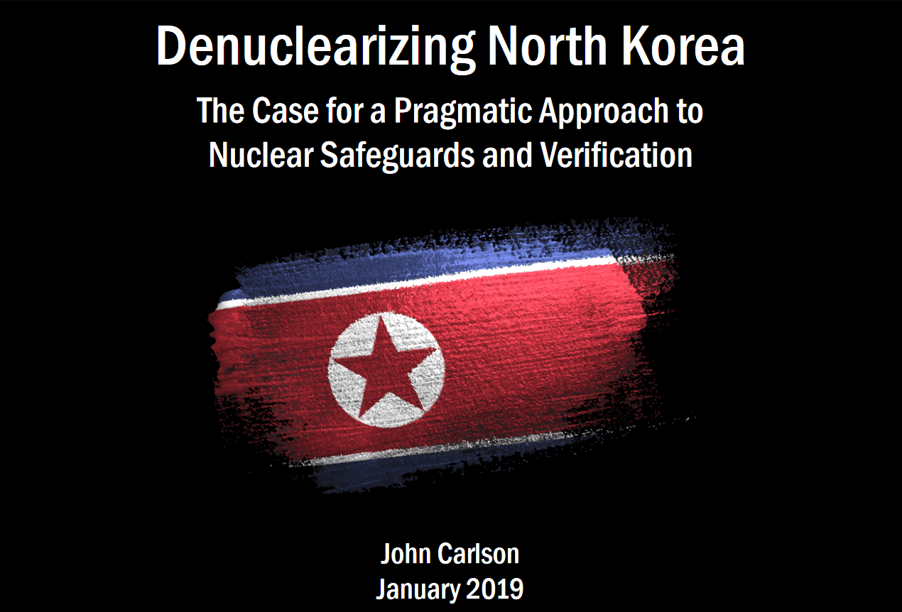Denuclearizing North Korea: The Case for a Pragmatic Approach to Nuclear Safeguards