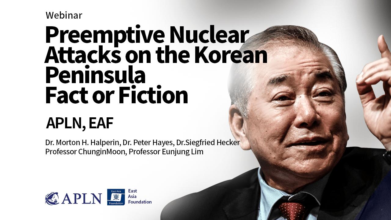 [Pt. I] Preemptive Nuclear Attacks on the Korean Peninsula: Fact or Fiction?