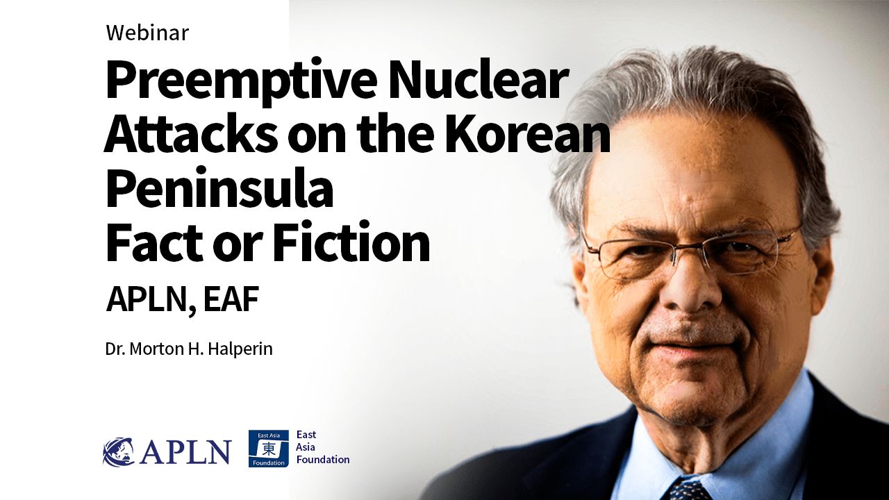 [Pt. II] Preemptive Nuclear Attacks on the Korean Peninsula: Fact or Fiction?