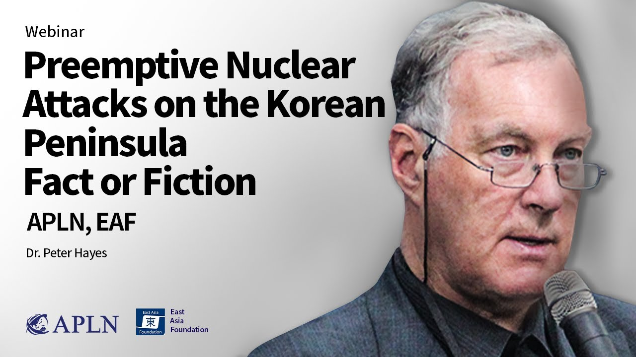 [Pt. IV] Preemptive Nuclear Attacks on the Korean Peninsula: Fact or Fiction?