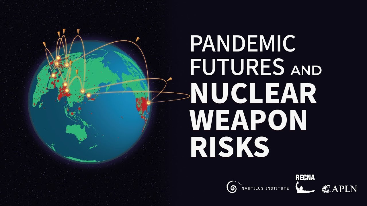 Pandemic Futures and Nuclear Weapon Risks
