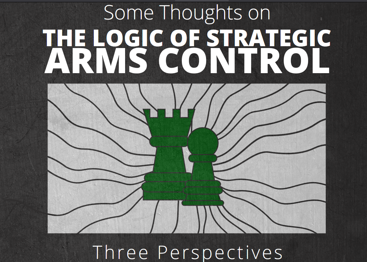 Perspectives on the Logic of Strategic Arms Control