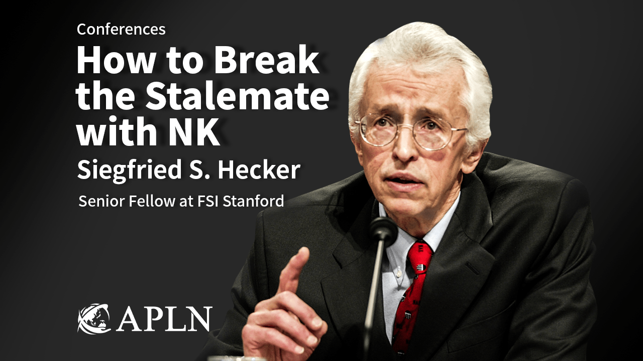 [APLN-KNDA-Conference] How to Break the Stalemate with North Korea: Technicalities