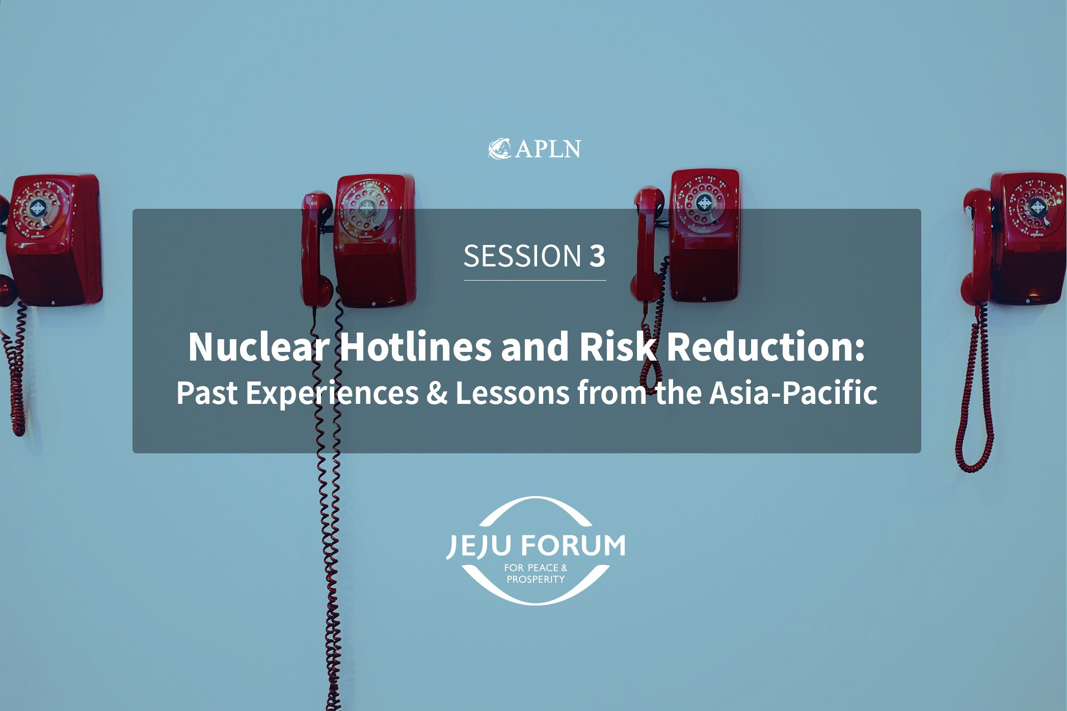 Nuclear Hotlines and Risk Reduction: Past Experiences and Lessons from the Asia Pacific