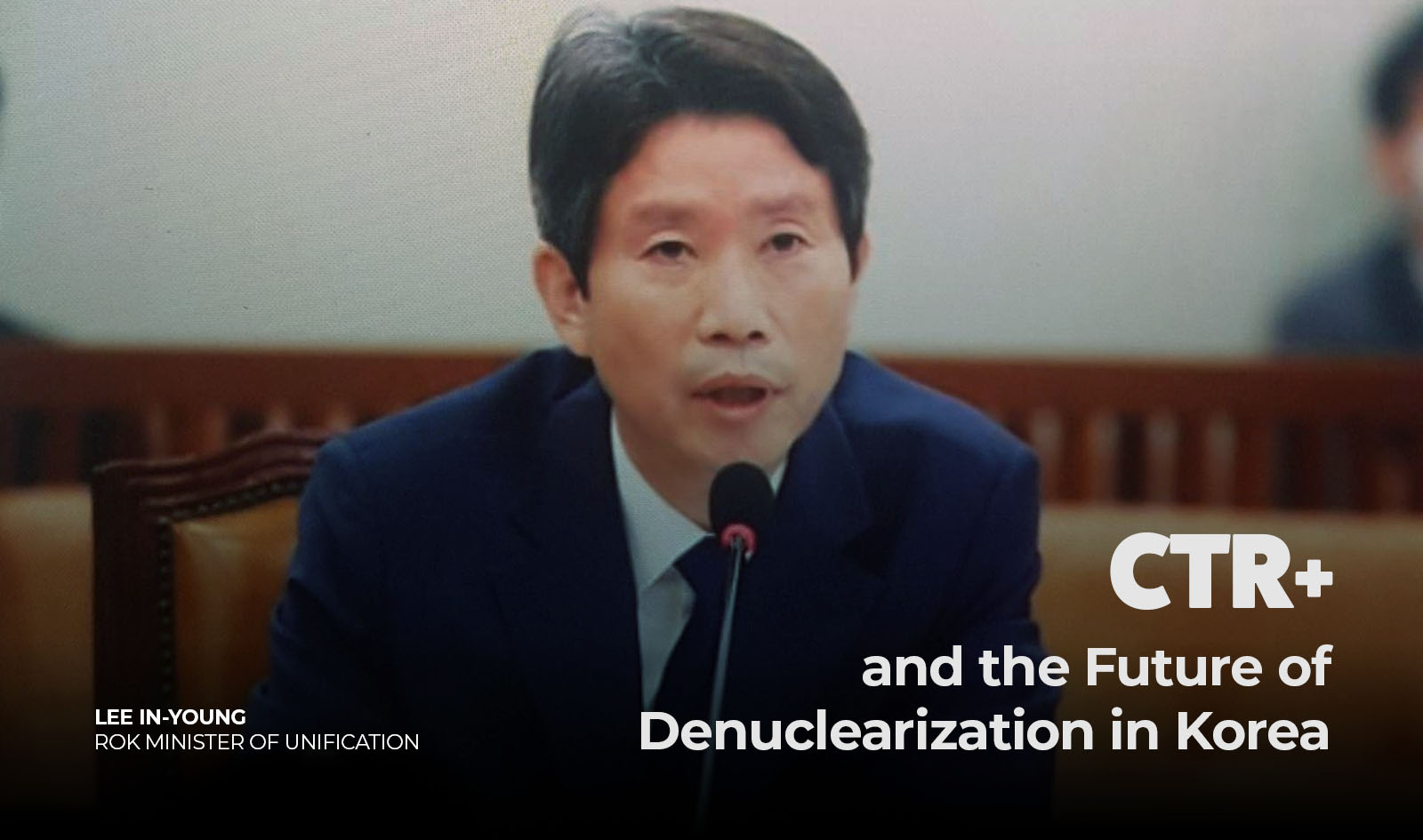 Keynote Speech by ROK Minister of Unification Lee In-Young