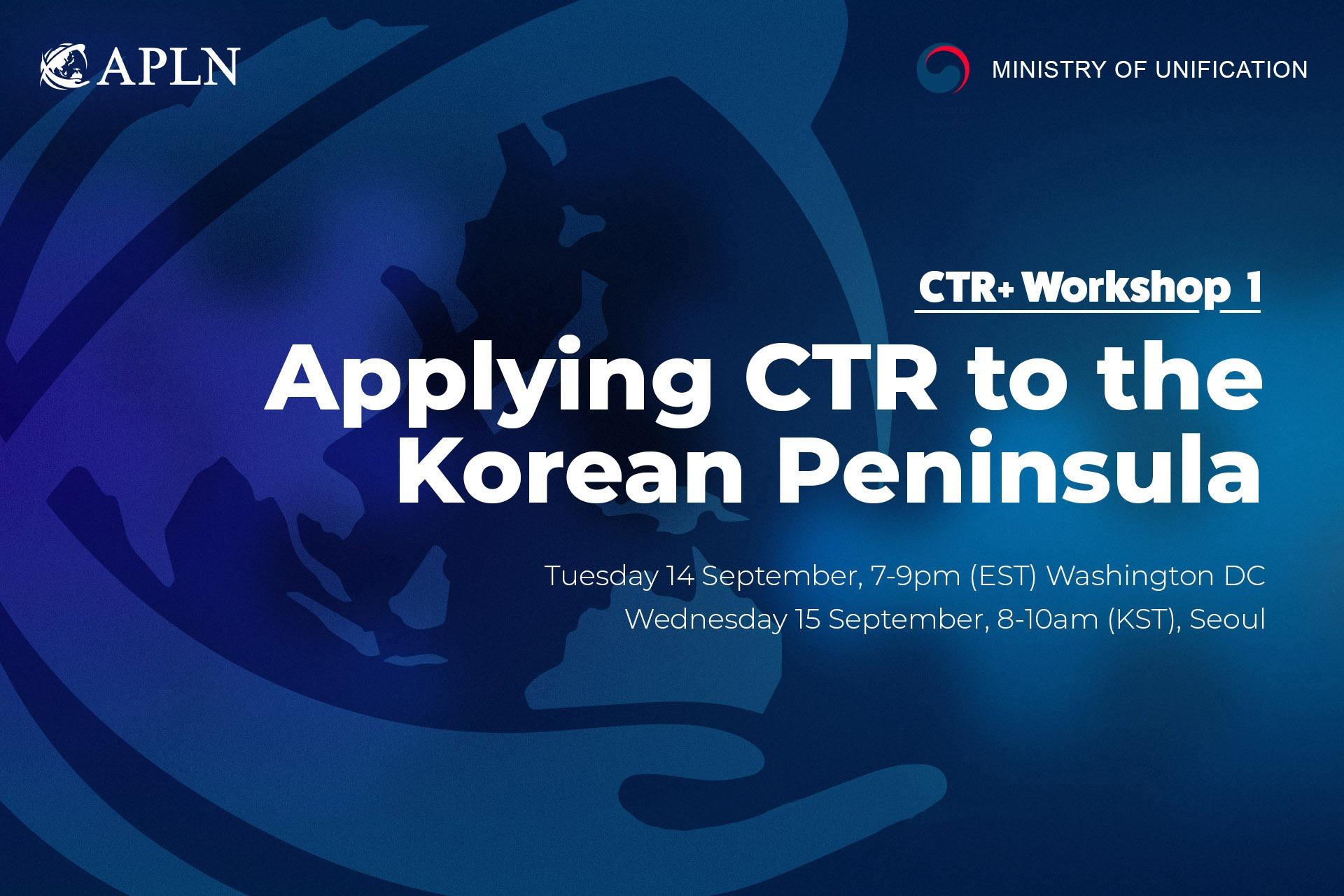 [Webinar 1] Applying CTR to the Korean Peninsula