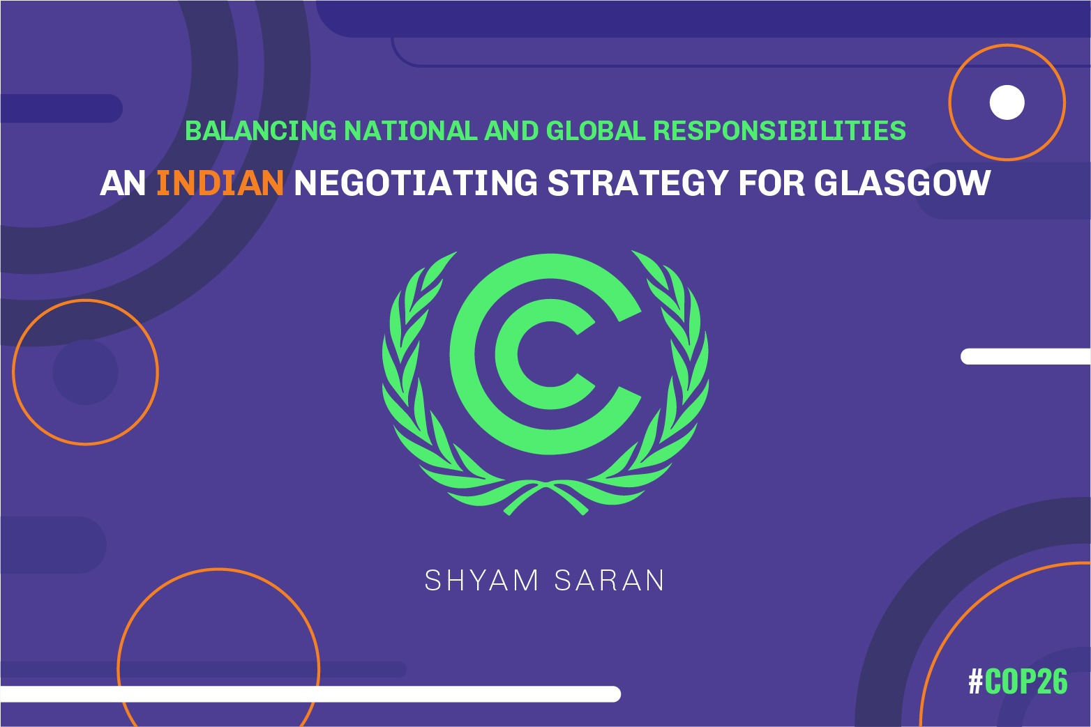 Balancing National and Global Responsibilities: An Indian Negotiating Strategy for Glasgow